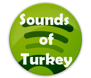 Spotify playlist: Sounds of Turkey